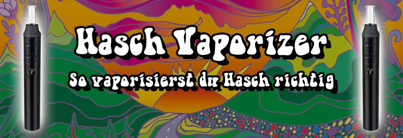Hasch Vaporizer So Vaporisierst Du Hasch Richtig